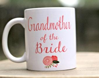 Grandmother of the Bride Mug, Grandmother of the Groom gift, Wedding party gifts, Wedding day gifts, coffee mug for Grandma