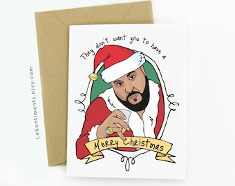 Funny Dj Khaled Christmas Card - Christmas Card - DJ Khaled - Merry Christmas Greeting Card - Hip Hop Cards