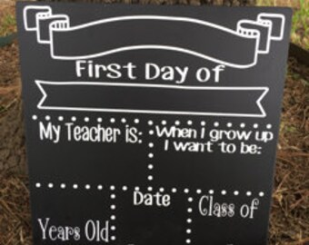 SALE!!! * * Back to school board // first day of school chalkboards // last day of school chalkboards //  personalized chalkboards