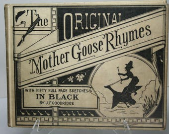 Book - The Original Mother Goose Rhymes  - 1912 Copyright