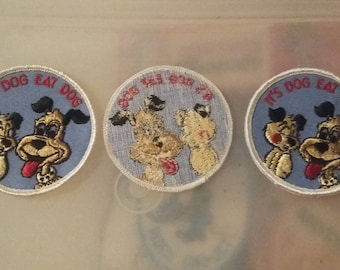 It's Dog Eat Dog Vintage Embroidered Sew On Patch