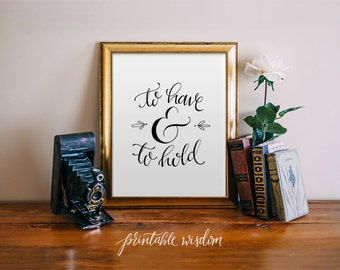 Quote print printable wall art typographic print shut the to have and to hold wedding printable quote decor hand lettered calligraphy print wedding decor typography print printable wisdom junglespirit Gallery