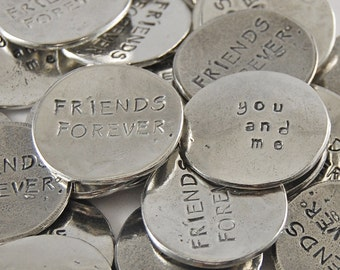 Friends Forever Sentiment Tokens - SET OF 10