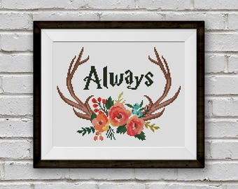 BOGO FREE! Floral Antlers Cross Stitch Pattern, Always Quote Cross Stitch, Wild Deer Animal Modern Home Decor PDF Instant Download #046-1-15