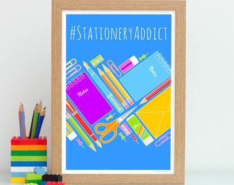 Stationery Addict Print, Stationery Gift, Quirky Wall Art, Stationery Lovers, Colourful Print Wall Art, Stationery Geek, Quirky Office Decor