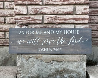 As For Me and My House, We Will Serve the Lord | Joshua 24:15 | Wooden Sign | Home Decor