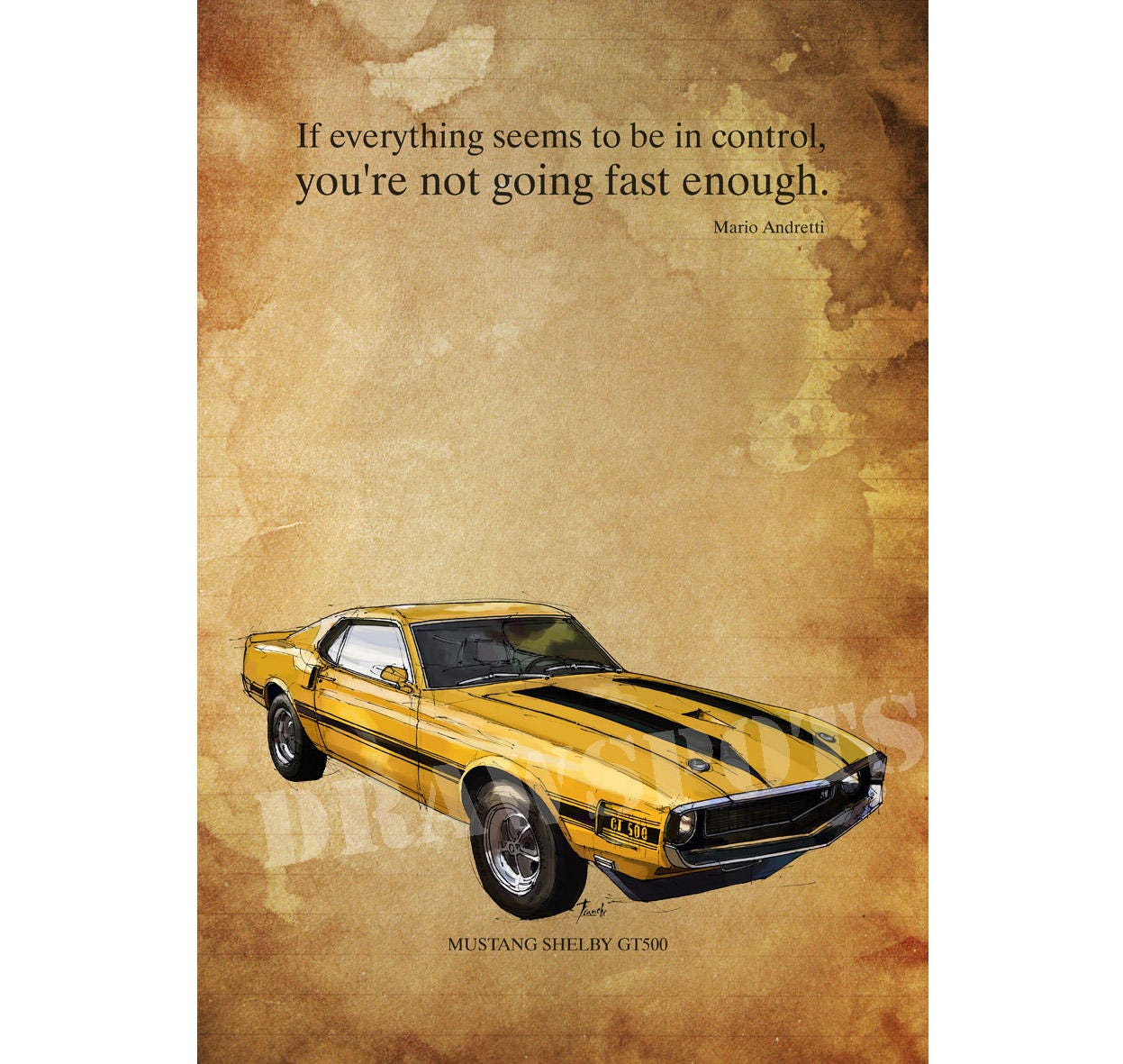 MUSTANG GT500 Yellow and black.Senna quote If everything