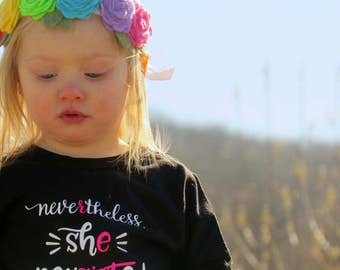 Nevertheless, She Persisted shirt, she persisted bodysuit, she persisted toddler shirt, protest shirt, resist shirt  xz