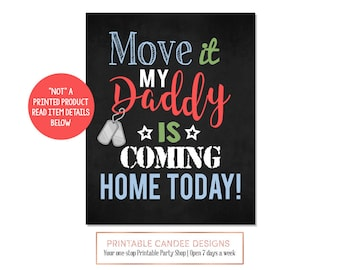 Welcome Home Daddy Sign Homecoming Back from Deployment Sign Chalkboard Printable Custom