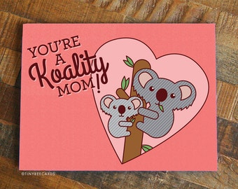 "Funny Mother's Day Card ""Koality Mom"" - Card for Mom, Koala Card, Cute Mothers Day Card, Mom Birthday, Funny Mom Card, Mother's Day Gift"