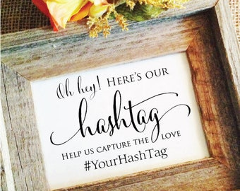 Wedding Hashtag Sign V3 rustic wedding decoration Rustic Wedding Sign Rustic Wedding Decor help us capture the love (Frame NOT included)