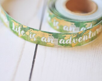 Life is an Adventure Washi Tape // 15mm // 5 yards // Travel Journal // Travel Planner // Scrapbooking // Planner Accessory