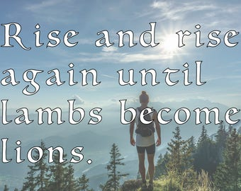 Quote Decal - Rise Again Decal - Robin Hood Quote Decal