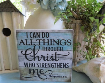 """Wood Religious Sign, """"I Can Do All Things Through Christ Who Strengthens Me"""", Philippians 4:13, Inspirational Christian Scripture"""