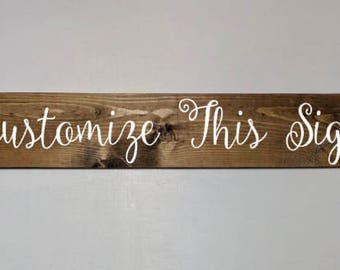 Wood Sign Customization