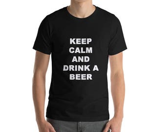 Keep calm and drink a beer T-Shirt