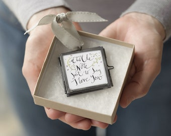 A Little Note Just To Say I Love You tiny keepsake