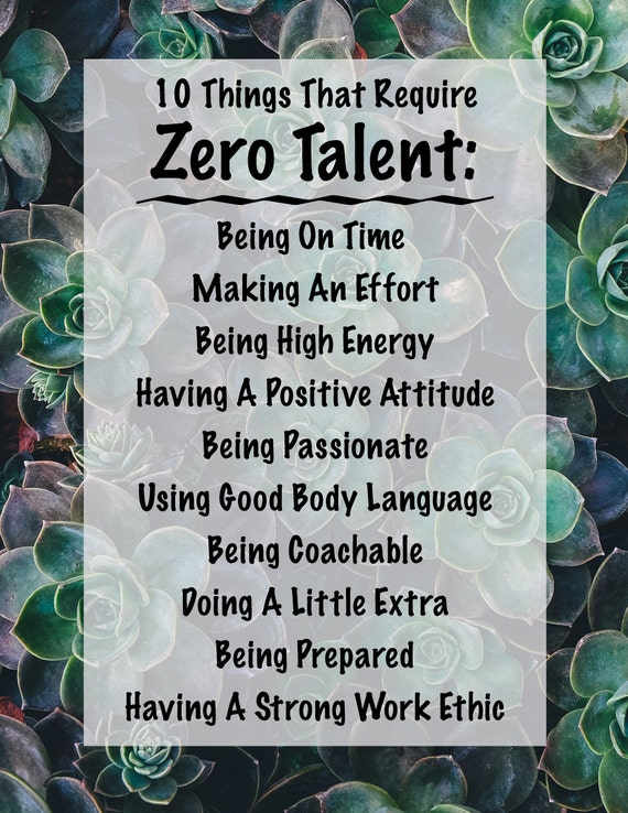 Classroom Decor Download ~ Things that require zero talent inspirational print