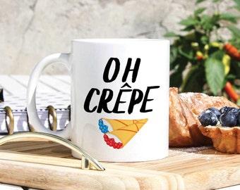 French Funny Coffee Mug - Oh Crap Tea Mug - Oh Crepe Mug - Unique Funny Mug - Novelty Mug - Mug Coffee - France Inspired Mug, Funny Tea Cup