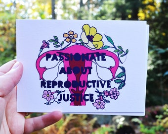 Feminist Art: Passionate About Reproductive Justice, Feminist Postcard, pro choice, reproductive justice, love what you doula