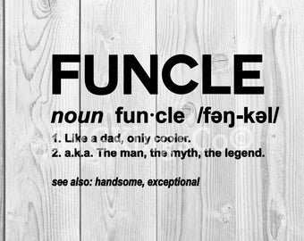 Funcle definition SVG PNG DXF awesome uncle