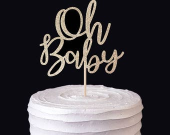 Oh Baby Cake Topper -  Pregnancy Party - Baby Shower - Pregnancy Announcement - Gender Party - Sprinkles  - Oh Baby Cake Topper