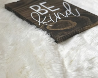 BE kind wood sign | home decor