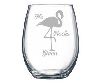 No Flocks Given wine glass, flamingo gift, flamingo lover gifts, flamingo puns, flamingo wine glass, flamingo decor, No Fox given, Word puns