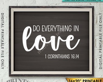 """Do Everything in Love Scripture Art 1 Corinthians 16:14, Valentine's Day, Instant Download 8x10/16x20"""" Chalkboard Style Printable Wall Decor"""