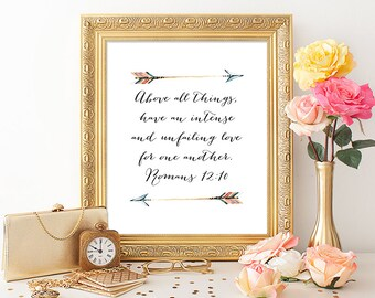 Scripture Verse Printable Art Print 8x10 Arrows Romans 12:10 Above all things, have an intense and unfailing love for one another. Download