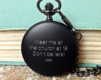 Personalized Men's Pocket Watch with Engraved Message. Fathers Day Gift, Groomsmen Gifts, Best Man or Wedding Party Gifts