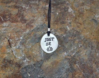 Just Be handmade meditative pendant necklace with lotus flower stamp
