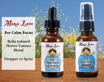 Calm Focus, Attention, Flower Essence Dropper or Spray, Organic, Reiki-Infused Bach Flower Remedy and North American Flower Blend