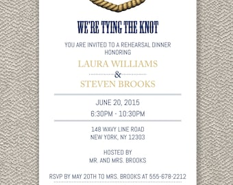 Rehearsal Dinner Invitation -  We're Tying The Knot - Digital File Available