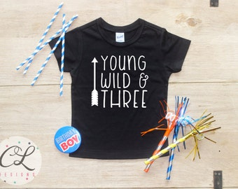 Birthday Boy Shirt / Young Wild Three Baby Boy Clothes 3 Year Old Outfit Third Birthday TShirt 3rd Outfit Birthday Party Shirt Toddler 109
