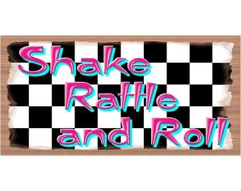 Retro Wood Signs -Shake Rattle & Roll -GS 3046X - Retro Plaque
