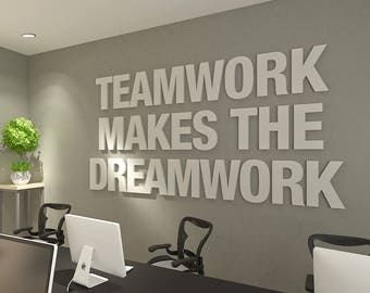 art for the office wall. Wall Art Office. Teamwork Makes The Dreamwork, 3d, Office Art, Typography For I