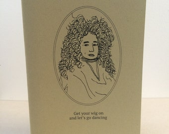 Get your wig on- original history illustrated blank green dancing card - made in Manchester