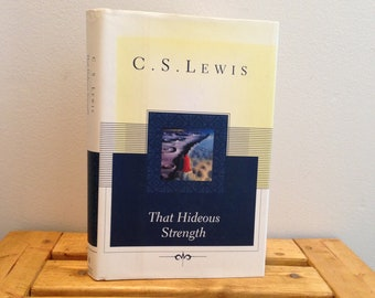 C.S. Lewis - That Hideous Strength - Vintage 1996 Hardcover Book