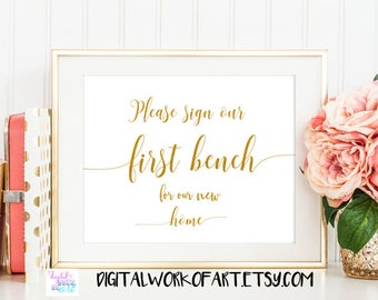 Please Sign Our First Bench Wedding Sign, Guest Bench Sign, Wedding Sign Printable PDF, Instant Download, 8 x 10, faux gold, #SG