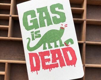 Gas is Dead letterpress journal