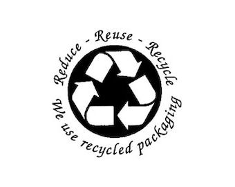 Reduce Reuse Recycle we use Recycled Packaging Rubber Stamp