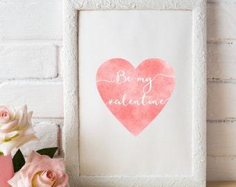Be my valentine Printable wall art Valentines Sign Love print Nursery printable Valentines day decor Love heart print