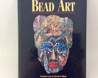 Vintage book - Bead Art - Hard cover - first edition - beadwork - 54 artists - inspirational reference - Peyote stitch - Beadweaving
