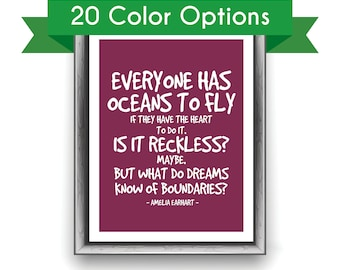 AMELIA EARHART QUOTE Art Print - Everyone has Oceans to Fly - Love / Romantic / Woman / Inspiring / Motivational / Office Art