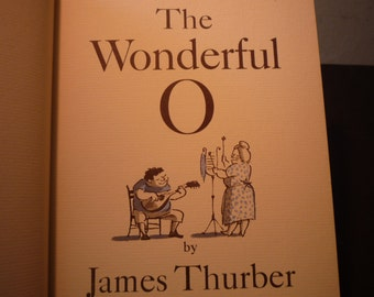 First Edition James Thurber's The Wonderful O - 1957 stated first - Illustrated by Marc Simont gift for writers readers illustrators