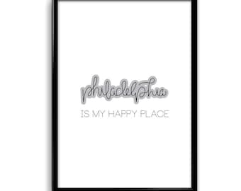 Philly Lover Philadelphia is my Happy Place 11 x 17 Home Decor Hand Lettering Calligraphy Art Gift