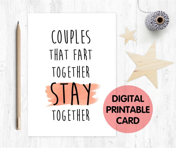 PRINTABLE anniversary card, fart anniversary, romantic card, couples that fart together stay together, funny boyfriend card, girlfriend card