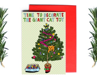 Christmas Cards - Time To Decorate The Giant Cat Toy | Greeting Card | Holiday Card