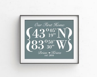 Our First Home Latitude Longitude GPS Coordinates Sign | Personalized Housewarming Gift | New House Home House Warming Location